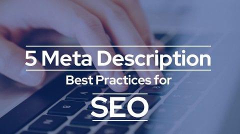 5 Meta Description Best Practices…